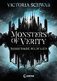 Monsters of Verity 1 - Dieses wilde, wilde Lied: Dark Urban Fantasy