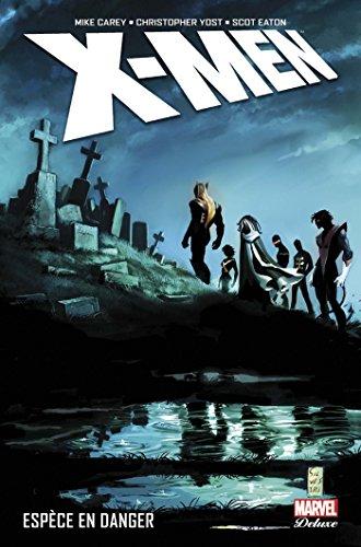 X-Men - Espèce en danger par Mike Carey
