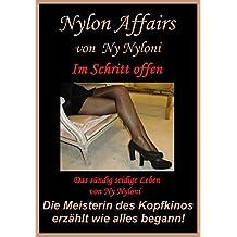 Im Schritt offen: Das sündig seidige Leben von Ny Nyloni