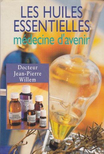 les-huiles-essentielles-mdecine-d-39-avenir