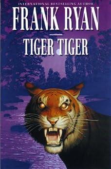 Tiger Tiger by [Ryan, Frank]