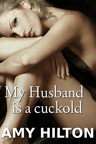 my-husband-is-a-cuckold-english-edition