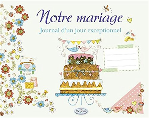 Notre mariage : Journal d'un jour exceptionnel