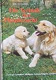 Die Techik der Hundezucht Buch   Buch Die Techik der Hundezucht   Hundebuch Die Techik der Hundezucht