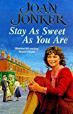 Stay as Sweet as You Are
