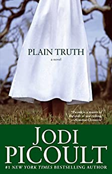 Plain Truth: A Novel (English Edition) par [Picoult, Jodi]