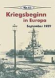 Kriegsbeginn in Europa: September 1939 (Broschürenreihe zur deutschen Geschichte) - Wolfgang Müller