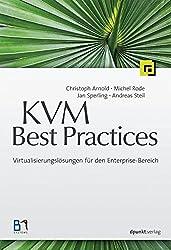 KVM Best Practices: Virtualisierungslösungen für den Enterprise-Bereich