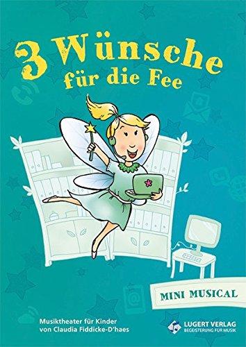 drei-wunsche-fur-die-fee-media-paket-schulerheft-32-seiten-und-cd-mit-originalen-und-p