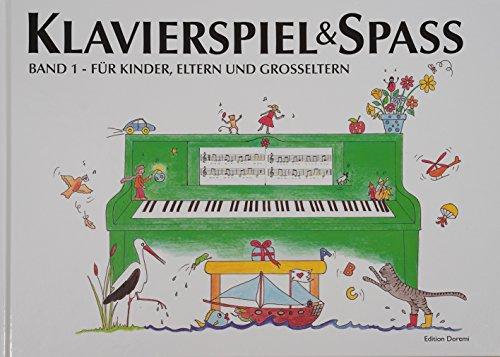 / Band 1: Für Kinder, Eltern und Großeltern: inkl. Tastenschablone (passend für alle Klaviere/Keyboards mit normaler Tastengröße) (Alle Für Den Spaß)