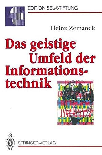 Das geistige Umfeld der Informationstechnik (Edition Alcatel SEL Stiftung)