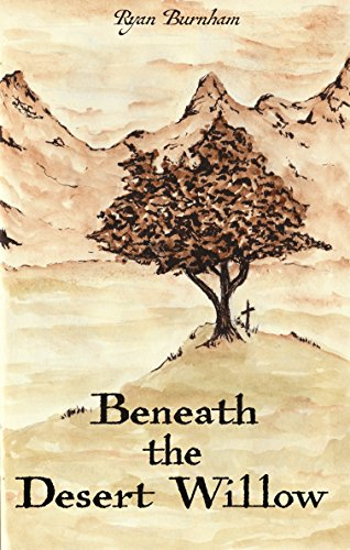 Beneath the Desert Willow (English Edition) -