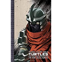 Teenage Mutant Ninja Turtles: The IDW Collection Volume 6