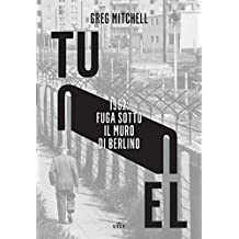 Tunnel: 1962: fuga sotto il muro di Berlino