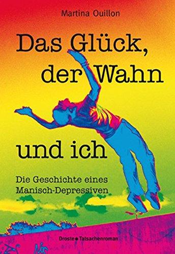 Cover »Das Glück, der Wahn und ich«