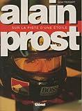Alain Prost : Sur la piste d'une étoile