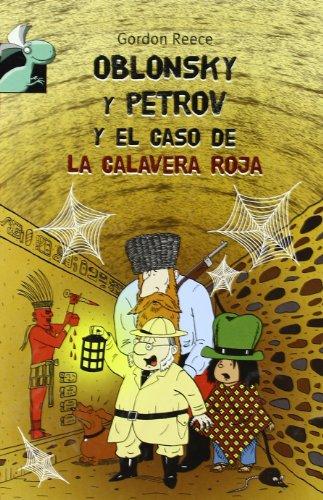 Oblonsky y Petrov y el caso de la calavera roja (Librosaurio)