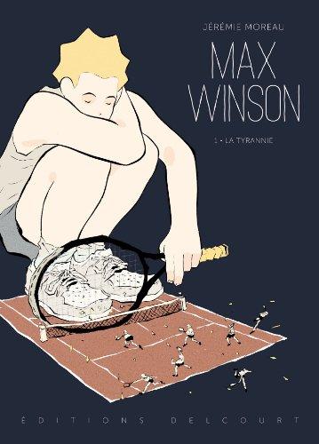 Max Winson T1 - La Tyrannie