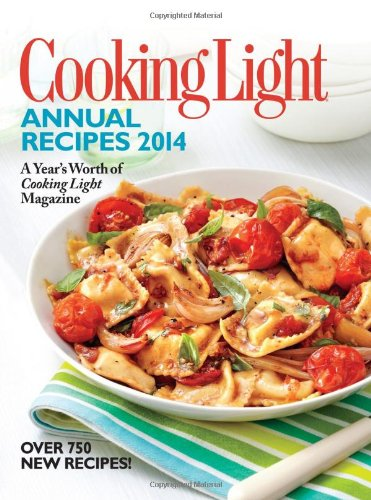 Cooking Light Annual Recipes: A Year's Worth of Cooking Light Magazine