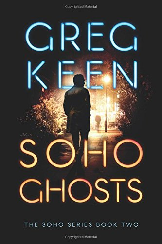 Soho Ghosts (The Soho Series)