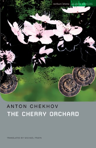 The Cherry Orchard: A Comedy in Four Acts (Methuen Student Editions)