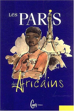 Les Paris des Africains par Kadiatou Konaré