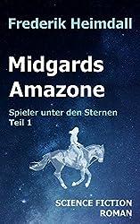 Midgards Amazone (Spieler unter den Sternen 1)