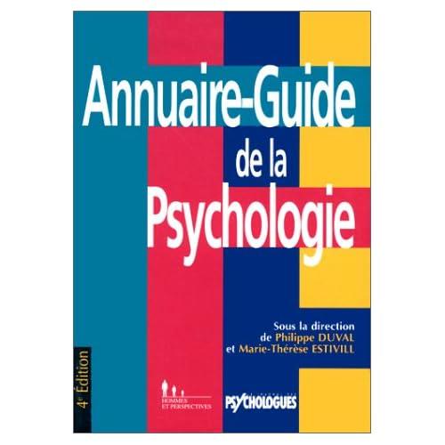 ANNUAIRE-GUIDE DE LA PSYCHOLOGIE. : 4ème édition