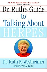 [Dr Ruth's Guide to Talking About Herpes] (By: Dr. Ruth Westheimer) [published: October, 2004]