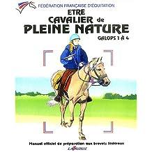 Etre cavalier de pleine nature galops 1 à 4