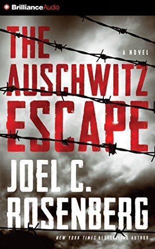 The Auschwitz Escape by Joel C. Rosenberg (2014-10-01)