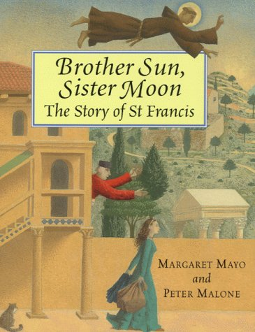 Brother sun, sister moon : the story of St Francis