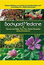 [ BACKYARD MEDICINE: HARVEST AND MAKE YOUR OWN HERBAL REMEDIES ] by Bruton-Seal, Julie ( Author) Jan-2013 [ Hardcover ]