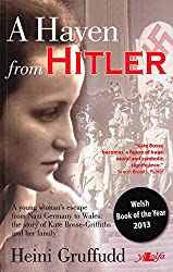 A Haven from Hitler: A Young Woman's Escape from Nazi Germany to Wales