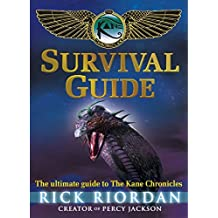 The Kane Chronicles: Survival Guide by Rick Riordan (2012-10-04)