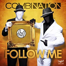 CombiNation-Follow Me