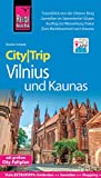 Reise Know-How CityTrip Vilnius und Kaunas: Reiseführer mit Stadtplan und kostenloser Web-App