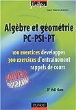 Exercices de mathématiques - Algèbre et géométrie PC-PSI-PT, 2e année