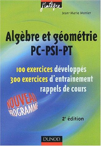 Exercices de mathématiques : Algèbre et géométrie PC-PSI-PT, 2e année