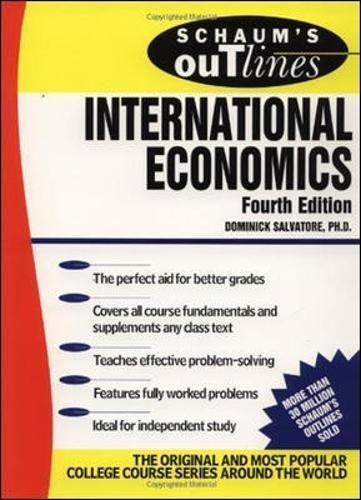 Schaum's Outline of International Economics (Schaum's Outline Series)