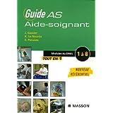 Guide AS aide-soignant : Modules de formation 1 à 8