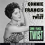 Do the Twist With Connie Francis (Original Album Plus Bonus Tracks 1962)