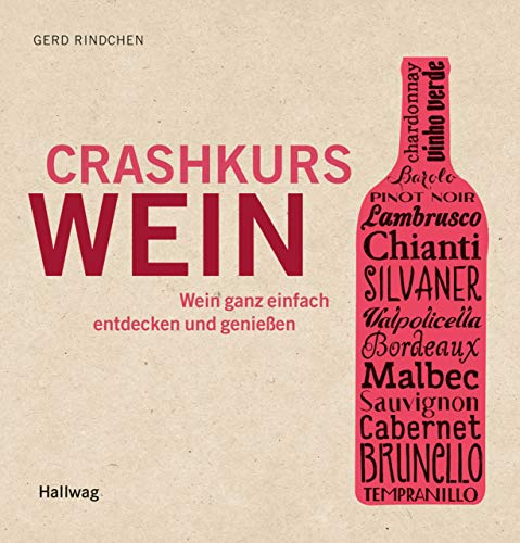Crashkurs Wein (Hallwag Allgemeine Einführungen)