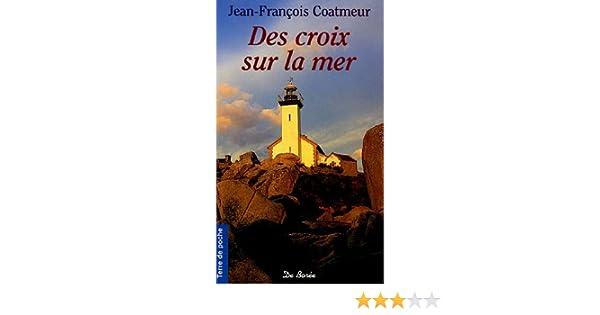 Des croix sur la mer (Spécial suspense) (French Edition)