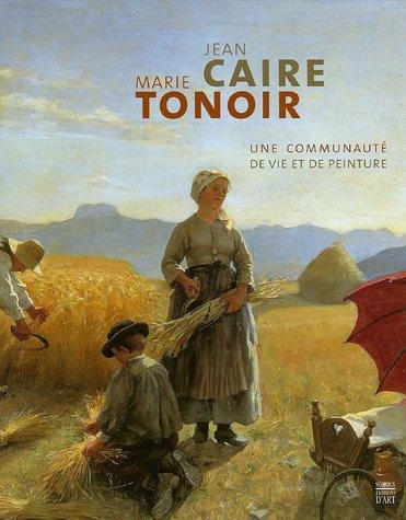 Jean Caire et Marie Tonoir : Une communaut de vie et de peinture