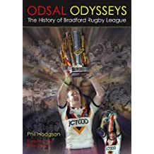 Odsal Odysseys: The History of Bradford Rugby League