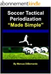 """Soccer Tactical Periodization """"Made S..."""