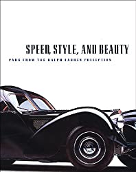 Speed,Style and Beauty: Cars from the Ralph Lauren Collection