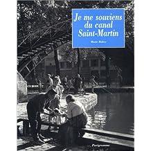 Je me souviens du canal Saint-Martin