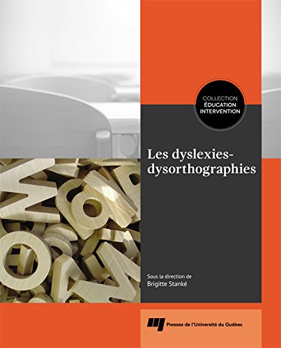 Les dyslexies-dysorthographies